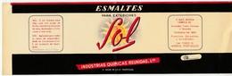 Label * Esmaltes Sol * Indústrias Químicas Reunidas, Lda * V. N. De Gaia * Portugal - Reclame