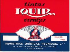 Label * Tintas Iquir Vernizes Gatão * Indústrias Químicas Reunidas, Lda. * V. N. De Gaia * Portugal - Reclame