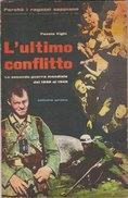 ULTIMO CONFLITTO -Volume Primo (50710) - Libri, Riviste, Fumetti