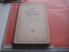 1 Boek Over Het Leven Van Justus Von Liebig HET GROOTE GESCHENK , Schrijver Paul Schaak 1944 Atlanta Amsterdam 152blz - Liebig