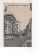MONTBELIARD - Rue Velotte Et Palais De Justice - Montbéliard