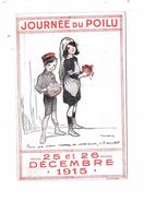 9942 - CPA Militaria, Journée Du Poilu 25 Et 26 Décembre 1915.  Illustré Par Poulbot - Patrióticos