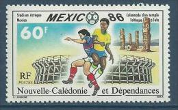 """Nle-Caledonie YT 518 """" Mexico 86 """" 1986 Neuf** - Nouvelle-Calédonie"""