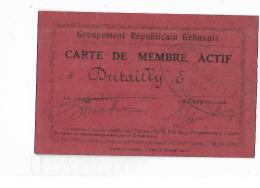SAINT GOBAIN - CARTE DE MEMBRE ACTIF AU GROUPEMENT REPUBLICAIN GOBANAIS - 1924 - Vecchi Documenti