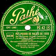 78 T - 25 Cm - état EX -  Germaine FERALDY Et REDA CAIRE - POT-POURRI DE VALSES DE 1900 - 78 T - Disques Pour Gramophone