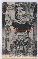 Chaire De L'Eglise De Sainte-Gudule - Bruxelles - Monumenti, Edifici