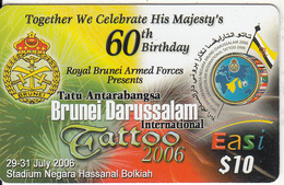 BRUNEI - Brunei International Tatoo 2006, DST Recharge Card $10, Exp.date 19/12/07, Used - Brunei