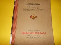 Catalogue/Etablissements BERGOUGNAN/Manufacture De Fournitures Générales/Graveurs/ Clermont-Ferrand/Vers1935      CAT174 - Publicidad