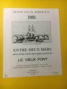 3473 - Entre-Deux-Mers Le Vieux Pont 1981 - Bordeaux