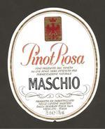ITALIA - Etichetta Vino PINOT NERO DA UVE DI PINOT NERO Cantina MASCHIO Di Visnà Rosato Del VENETO - Vino Rosato