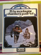 """Cosey - Jonathan (tome 2) - """"Et La Montagne Chantera Pour Toi"""" - Autres Auteurs"""