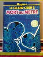 """Hugues Le Grand Chien 2 """"Mort Au Mètre"""" - Bücher, Zeitschriften, Comics"""
