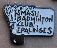 SMASH BADMINTON CLUB EPALINGES - CANTON DE VAUD - SUISSE  - VOLANT  -   (14) - Badminton
