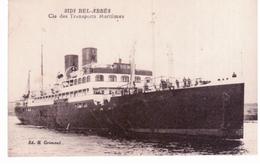 """Bateau """" Sidi Bel Abbés"""" Compagnie Des Transport Maritime - Piroscafi"""