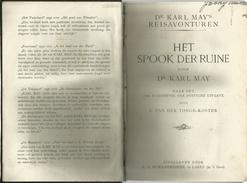 DR. KARL MAY - DR. KARL MAY'S REISAVONTUREN - HET SPOOK DER RUINE - SCHOONDERBEEK - ?? 1920 ?? - Libros, Revistas, Cómics