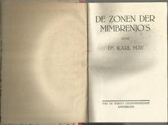 DR. KARL MAY - KARL MAY'S REISAVONTUREN - DE ZONEN DER MIMBRENJOS - VAN DE WERD'S UITGEVERSBEDRIJF - Antique