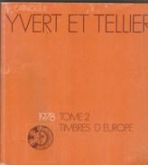 CATALOGUE YVERT ET TELLIER TOME 2 EUROPE 1978 - France