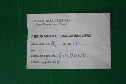 INGRESSO CIRCOLO VILLA TESORIERA - TORINO  - 1972 - Tennis