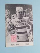 FORE Noël EEKLO - Wereldkampioenschap Op De Weg / Terlaemen ZOLDER - 5.7.1969 ( Zie Foto's Voor Detail ) !! - Cycling