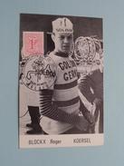BLOCKX ROGER KOERSEL - Wereldkampioenschap Op De Weg / Terlaemen ZOLDER - 5.7.1969 ( Zie Foto's Voor Detail ) !! - Cyclisme