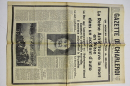 La Reine Astrid - Gazette De Charleroi - 7 Exemplaires (30-31 Aout. 1935 En 1, 2, 3, 4 En 5 Sept. 1935). - Historische Documenten