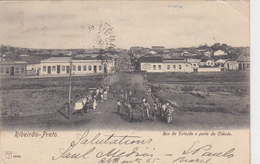 Ribeirão-Preto - Rua Da Esrtação E Parte De Cidade - 1903    (A24-110405) - São Paulo