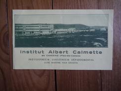 62 - Camiers - Institut Albert Calmette Sanatorium Préventorium Cure Maritime 1939 Calvé René Wibaux Hautefeuille Fitte - Autres