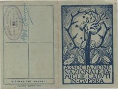 Tessera N. 43633 Associazione Nazionale Famiglie Caduti In Guerra, Sezione Di Piazzola Sul Brenta (Padova), Anno 1947 - Documenti Storici