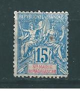 Colonies Ste Marie De Madagascar N°6  Neuf Sans Gomme Cote 47€ - Madagascar – Sainte-Marie (1894-1898)