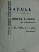 Réf: 69-16-566.       Manuel De L'Epreuve Technique Pour L'accession Au Grade De 1er Maréchal Des Logis De Gendarmerie - Police