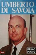 "Fascicolo ""Umberto Di Savoia"" A Cura Di R. Bracalini - 1983 - Libros, Revistas, Cómics"