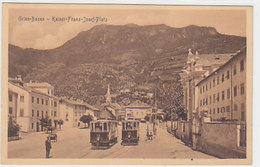 Gries-Bozen - Kaiser-Franz-Josef-Platz Con Tram  - 1922      (A25-140818) - Bolzano