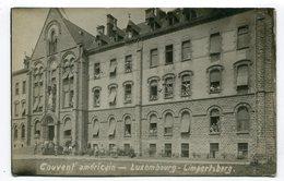 Carte Photo Luxembourg : Le Couvent Américain Limpertsberg    VOIR  DESCRIPTIF  §§§ - Cartes Postales