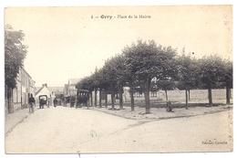 CPSM Orry La Ville Oise 60 Place De La Mairie Calèches Facteur édit Cavelle N°4 Non écrite - France
