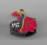 PINS  TAUROMACHIE FERIA 92 / 33NAT - Bullfight - Corrida