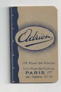 CALENDRIER CARNET - 1934 ET 1935 -  PUBLICITÉ CHEMISIER, CHAPELIER, ADRIEN RUE DE RIVOLI ET RUE ROHAN PARIS - Petit Format : 1921-40
