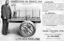 NANCY   -  Exposition De 1909  -  La Plus Grosse Montre Du Monde - Fabrique D'horlogerie D'Epinal ( Vosges ) - Nancy