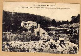 2 Scans Soldat La Guerre En Argonne Le Four De Paris Boyaux D'accès Aux Premières Lignes De Tranchées - Oorlog 1914-18