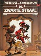 Robbedoes En Kwabbernoot - De Zwarte Straal (1ste Druk)  1993 - Robbedoes En Kwabbernoot