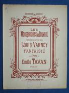 PARTITION GF PIANO OPÉRA LOUIS VARNEY LES MOUSQUETAIRES AU COUVENT TAVAN FANTAISIE - Opera