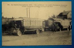 Cpa BETHUNE 62400 MILITARIA MATERIEL MILITAIRE VOITURES GUERRE 1914 1918 GARE DE BETHUNE AUTOBUS PARISIENS - Bethune