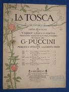 PARTITION GF PIANO CHANT OPÉRA PUCCINI TOSCA SOLO CAVARADOSSI SARDOU ILLICA GIACOSA RICORDI 1908 ILL MONTALTI - Opera