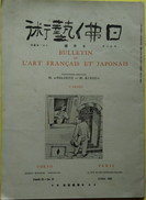 Bulletin De L'Art Français Et Japonais Tome III  Juillet 1927 - Livres, BD, Revues