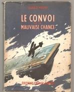 Mlitaria Le Convoi De La Mauvaise Chance De Donald Moore Des Editions France Empire De 1959 - Books