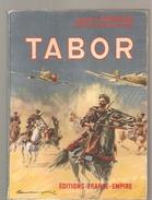 Mlitaria Tabor De Augerde Des Editions France Empire De 1957 - Boeken