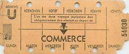 PIE-T-17-F-466 : TICKET HEDOMADAIRE. COMMERCE. RATP - Métro