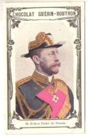 Chromo Chocolat Guérin-Boutron Livre D'or Des Célébrités Contemporaines 012, Prince Henri De Prusse - Guérin-Boutron