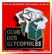 SUPER PIN´S COLLECTIONNEURS De SUCRES : CLUB Des GLYCOPHILES En Bel émail Grand Feu Base Or, Signé Choisy C. 2X2cm - Associations