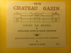 3581 - Château Gazin 1979 Côtes De Bourg - Bordeaux