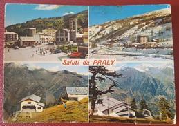 PRALY - SALUTI DA... - PRALI VAL GERMANASCA - Italia